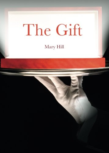 The Gift: Mary Hill