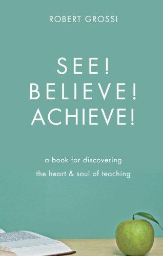 9781615665709: See! Believe! Achieve!