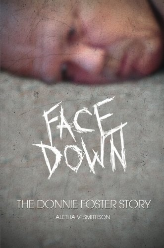 9781615666898: Face Down: The Donnie Foster Story