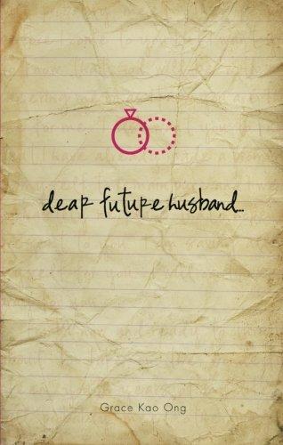 9781615666997: Dear Future Husband...