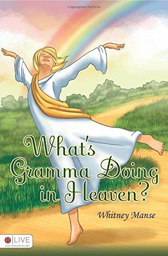 9781615668526: Whats Gramma Doing in Heaven?