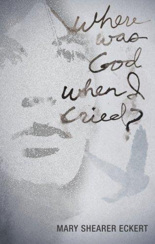 9781615668793: Where Was God When I Cried?