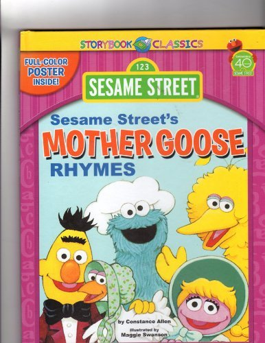 9781615680184: Sesame Street: Sesame Street's Mother Goose Rhymes with Full-color Poster Inside (Storybook Classics)