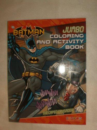 9781615681310: Batman Jumbo Coloring and Activity Book the Caped Crusader