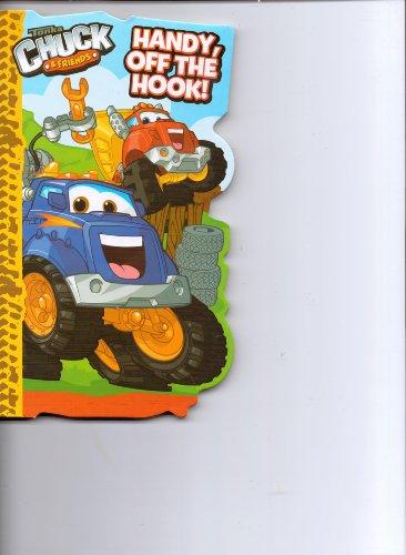 9781615689309: Handy, Off the Hook! (Tonka Chuck & Friends)
