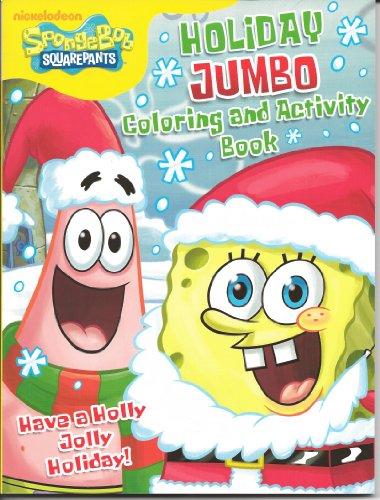 SpongeBob SquarePants Holiday Jumbo Coloring & Activity: Nickelodon