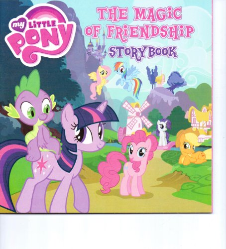 9781615689750: The Magic of Friendship Storybook (My Little Pony)