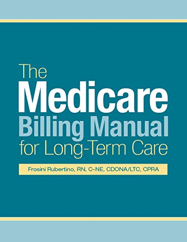 9781615691944: The Medicare Billing Manual for Long-Term Care