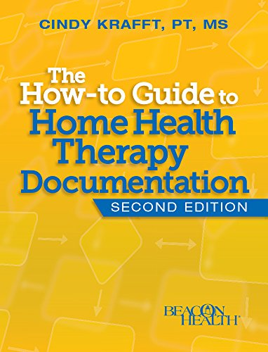 9781615692064: The How-to Guide to Home Health Therapy Documentation, Second Edition