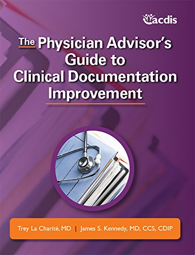 9781615693474: The Physician Advisor's Guide to Clinical Documentation Improvement