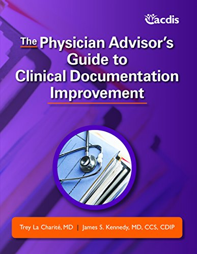 9781615693597: The Physician Advisor's Guide to Clinical Documentation Improvement
