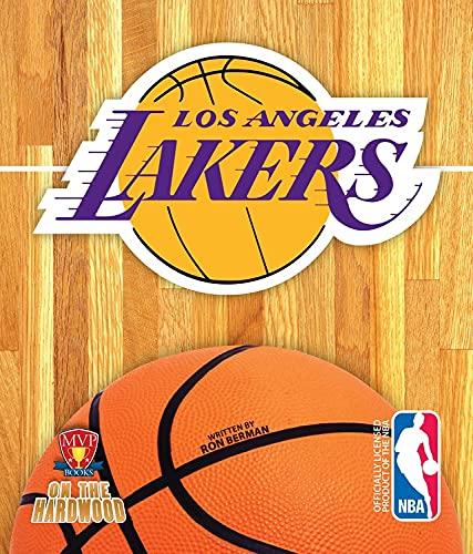 Los Angeles Lakers (On the Hardwood) (On the Hardwood: NBA Team Books): Ron Berman