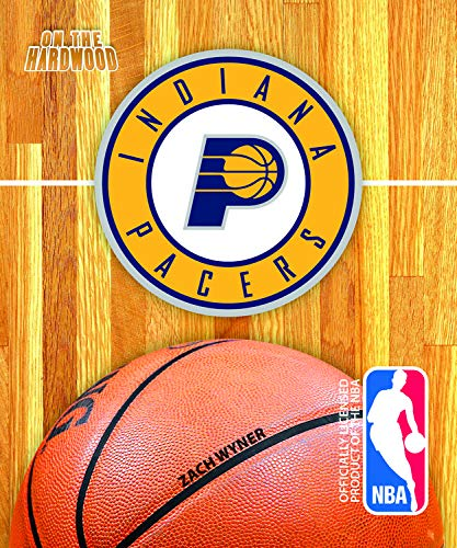 9781615708369: Indiana Pacers (On the Hardwood: NBA Team Books)