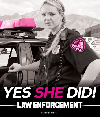 Law Enforcement (Yes She Did!): Rudow, Taylor