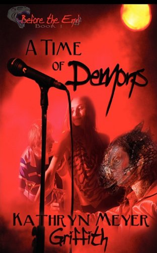 A Time of Demons (1615721320) by Griffith, Kathryn Meyer