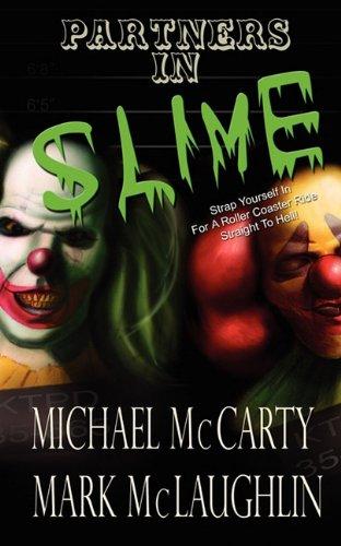 9781615723508: Partners in Slime
