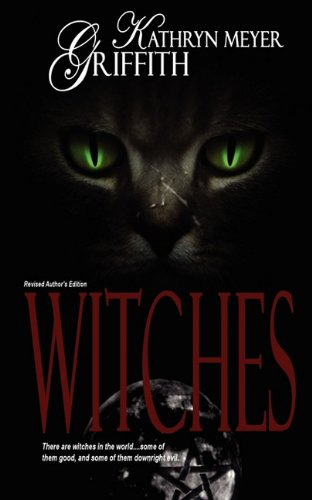 Witches, Author's Revised Edition (1615723560) by Griffith, Kathryn Meyer
