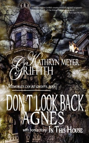 Don't Look Back Agnes/In This House (161572575X) by Meyer-Griffith, Kathryn