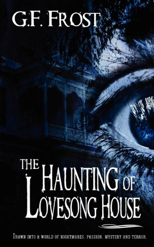 9781615726196: The Haunting of Lovesong House