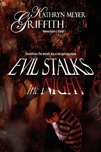 Evil Stalks the Night: Revised Author's Edition (1615726993) by Meyer Griffith, Kathryn