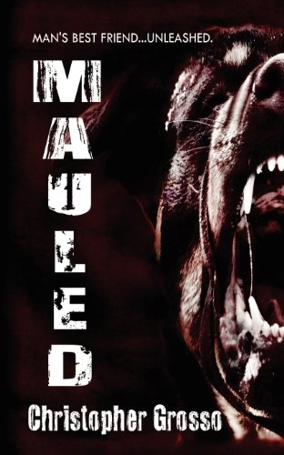 Mauled: Grosso, Christopher