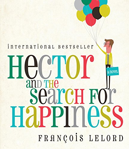 9781615731077: Hector and the Search for Happiness