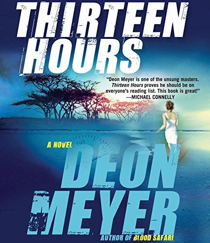 Thirteen Hours: Deon Meyer