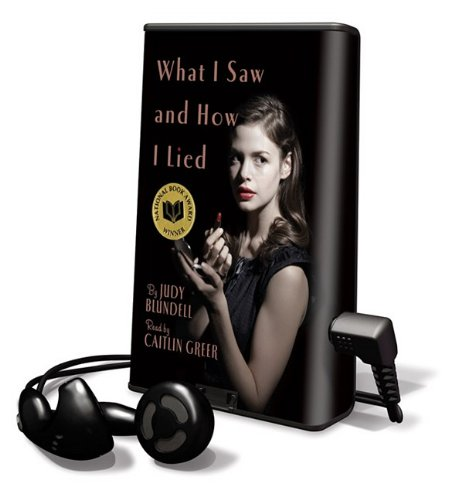 9781615746491: What I Saw, and How I Lied [With Earbuds] (Playaway Children)