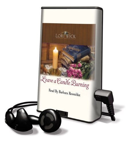 Leave a Candle Burning (Playaway Adult Fiction) (9781615749393) by Lori Wick