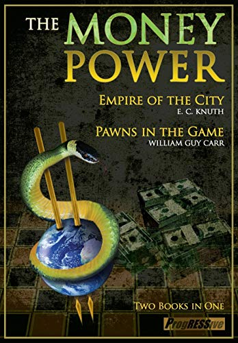 9781615771219: The Money Power: Pawns in the Game and Empire of the City - Two Books in One
