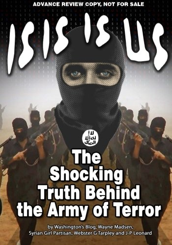 9781615771516: ISIS IS US: The Shocking Truth Behind the Army of Terror