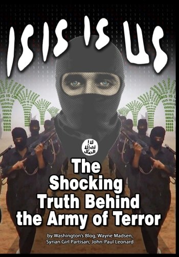 9781615771523: ISIS IS US: The Shocking Truth: Behind the Army of Terror