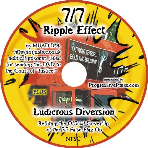 9781615775774: 7/7 Ripple Effect, the 7/7 Truth Video, incl. Ludicrous Diversion