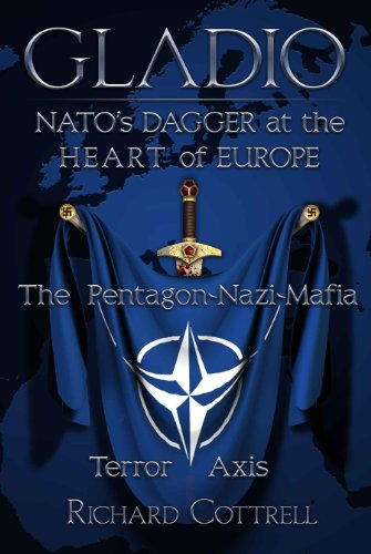 9781615776870: Gladio, NATO's Dagger at the Heart of Europe: The Pentagon-Nazi-Mafia Terror Axis