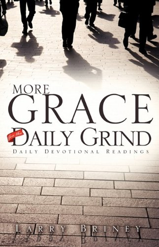 9781615790807: More Grace for the Daily Grind