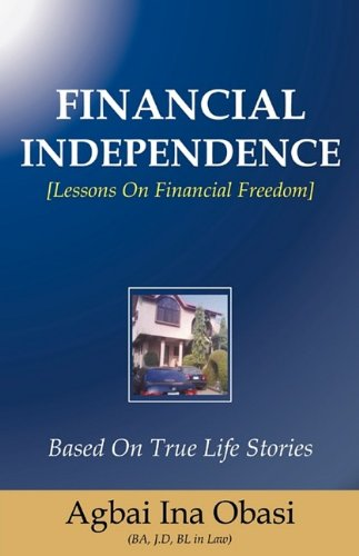 9781615791071: FINANCIAL INDEPENDENCE