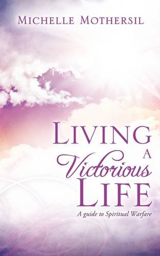 9781615791484: Living A Victorious Life
