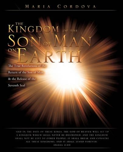 9781615791590: The Kingdom of the Son of Man on Earth