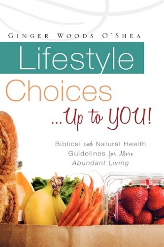 Lifestyle Choices . Up to You: Ginger Woods O'Shea