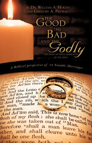 9781615791705: The Good, The Bad And the Godly