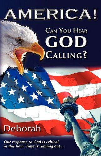 9781615792016: America! Can You Hear God Calling?