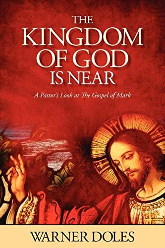 The Kingdom of God is Near: Warner Doles