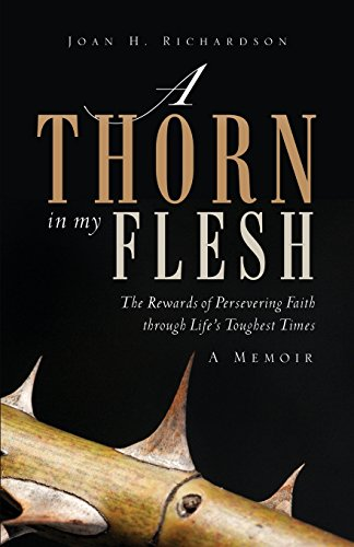 A Thorn in my Flesh: Joan H. Richardson