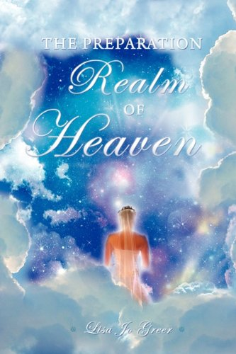 9781615794874: THE PREPARATION REALM OF HEAVEN