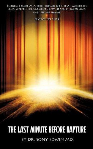 9781615795017: The Last Minute before Rapture