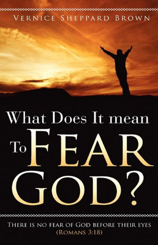 9781615795628: What Does It mean To Fear God?