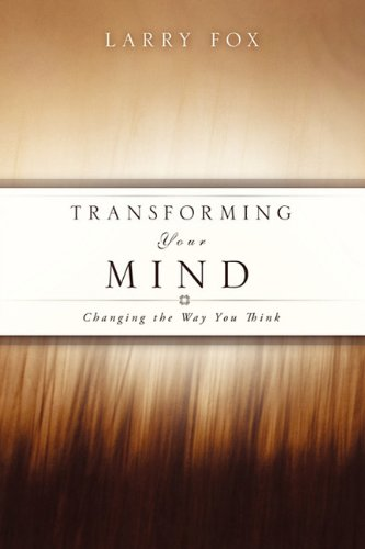 9781615796038: Transforming Your Mind: Changing the Way You Think