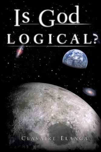 9781615796106: Is God Logical?