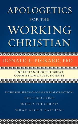 9781615796267: Apologetics for the Working Christian