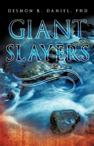 Giant Slayers: PhD Desmon R. Daniel